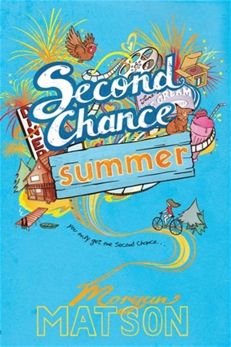 Second Chance Summer Kesempatan Kedua second chance summer by matson ringo the cat s