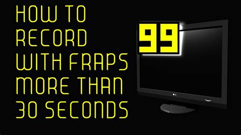 fraps full version kickass how to record with fraps more than 30 seconds tutorial