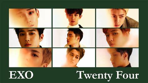 download mp3 exo twenty four exo twenty four 二十四小時 chinese version audio youtube
