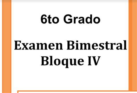 cuestionario de espaol montenegro quinto grado bloque iv examen bimestral sexto grado bloque iv educaci 211 n f 205 sica