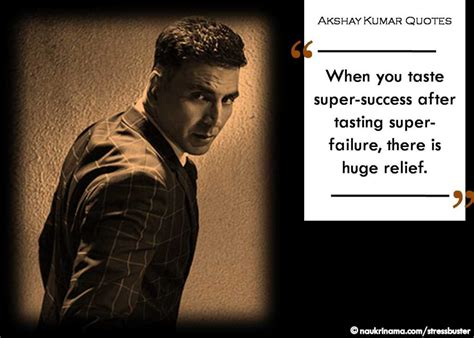 akshay kumar quotes   leave  motivated  inspired