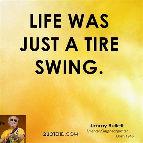 quotes about tire swings tire quotes quotesgram