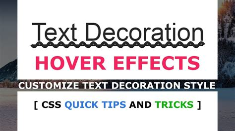 Text Decoration Style by How To Make Custom Text Decoration Style Css Hover