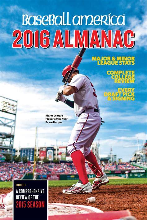 baseball america 2018 almanac baseball america almanac books baseball america 2016 almanac book by josh leventhal
