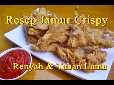 resep jamur crispy renyah  tahan  resep masakan