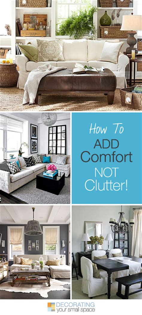 Comfort Add how to add comfort not clutter tips and ideas