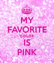 pink is my favorite color my favorite color is pink keep calm and carry on image