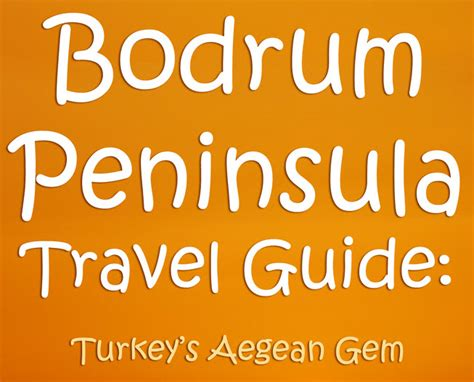 bodrum peninsula travel guide sale my travel guide home page jay artale