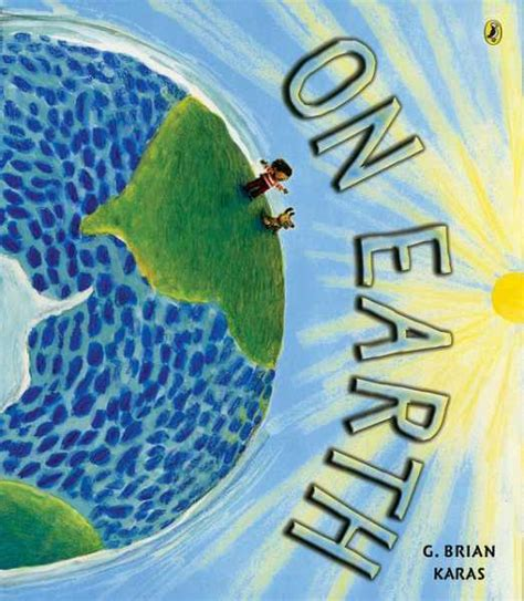 at the earth s books 6 awesome books about planet earth travel