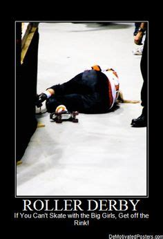Roller Derby Meme - 1000 images about roller derby quotes on pinterest