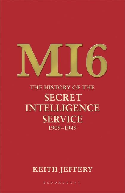 memoirs of an mi6 books mi6 the history of the secret intelligence service 1909