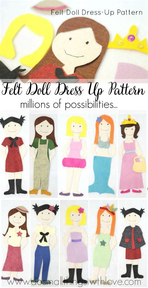 felt dress up doll template felt doll dress up pattern do small things with