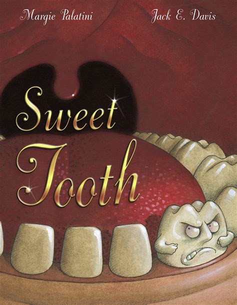 sweet a books sweet tooth book by margie palatini e davis
