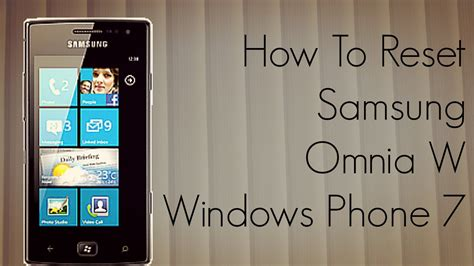 reseter mg2570 win7 how to reset samsung omnia w windows phone 7 device