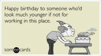 Birthday workplace coworker aging older funny ecard birthday ecard
