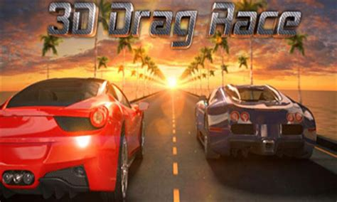 download game drag racing real 3d mod 3d drag race for android free download 3d drag race apk