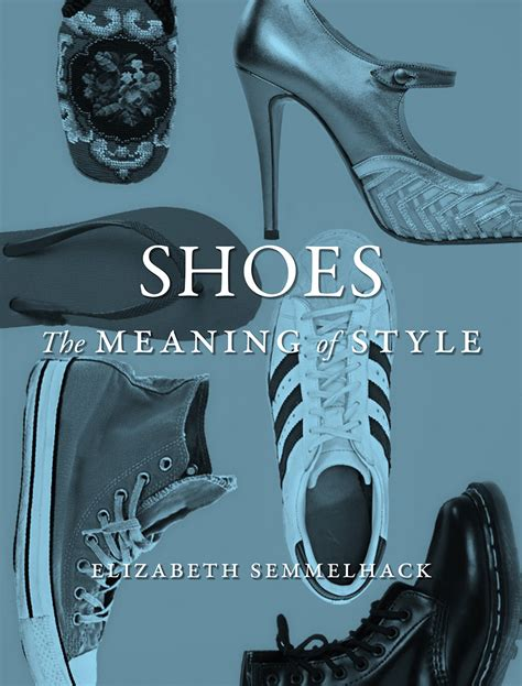 what is the meaning of slippers shoes the meaning of style semmelhack