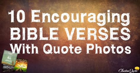 10 encouraging bible verses quote photos christianquotes
