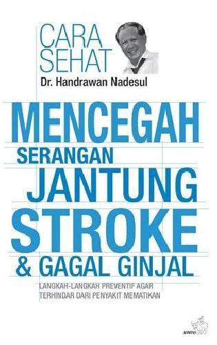 Mencegah Stroke Dan Serangan Jantung Sayoga Rosda bukukita mencegah serangan jantung stroke dan gagal ginjal