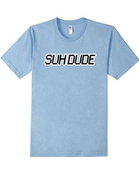 Surf Shirt Meme - suh dude asuh dude double sided funny meme shirt bass