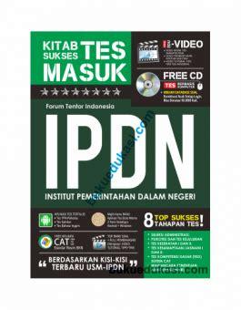 Buku Tes Ipdn Top Sukses Tes Masuk Ipdn Bonus Cd kitab sukses tes masuk ipdn buku edukasi