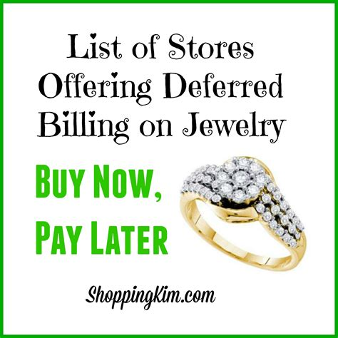 buy jewelry now pay later with deferred billing option