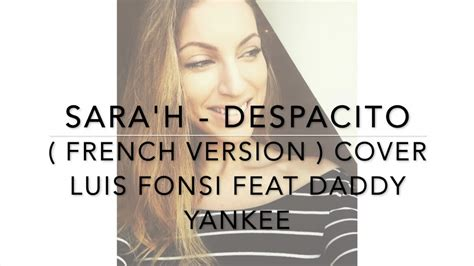 Despacito French | despacito french version luis fonsi ft daddy yanke