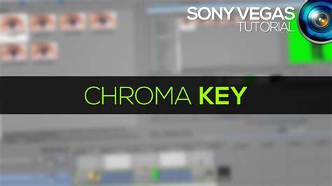 Tutorial Sony Vegas Chroma Key | tutorial sony vegas chroma key youtube
