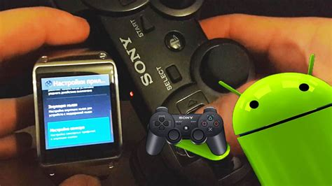 connect ps3 controller to android how to connect sixaxis dualshock ps3 controller to samsung galaxy gear android os without otg