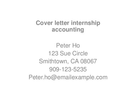 Accounting Internship Cover Letter Exles No Experience Cover Letter Internship Accounting