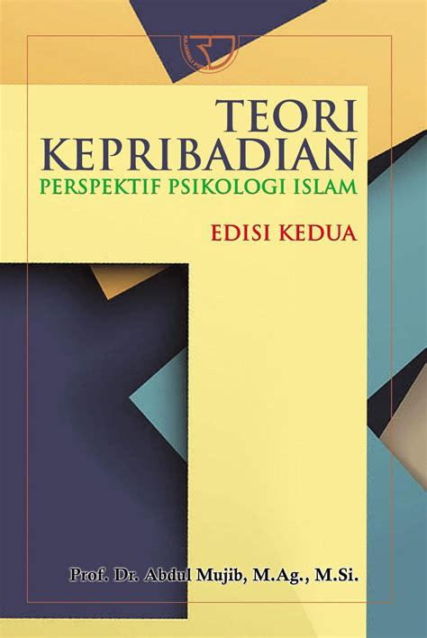 Buku Teori Kepribadian Perspektif Psikologi Islam Edisi Kedua teori kepribadian rajagrafindo persada