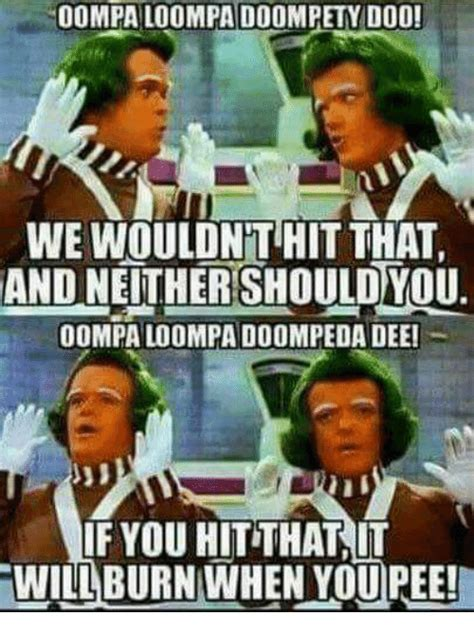 Oompa Loompa Meme - 25 best memes about oompa loompa oompa loompa memes