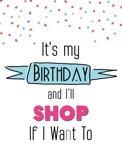 My Birthday Card It S My Birthday Printable Cards 8x10 S Over The Big Moon