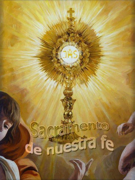 imagenes de jesus sacramentado en la custodia im 225 genes de galilea jes 250 s sacramentado santisimo