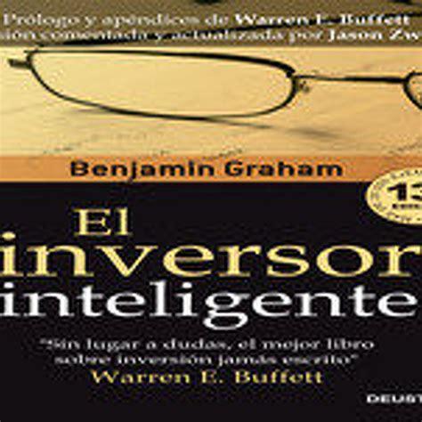 el inversor inteligente audiolibro el inversor inteligente benjamin graham en audiolibros econom 205 a y finanzas en mp3