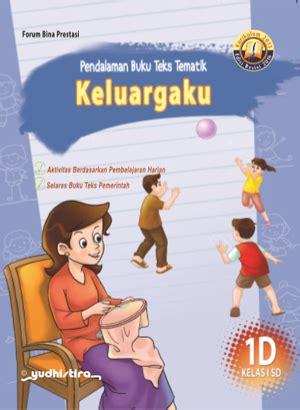 Buku Bupena 1d pbt tematik 1d keluargaku k13 revisi 2016