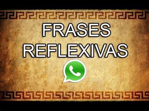 imagenes reflexivas whatsapp estados y frases para whatsapp facebook twitter