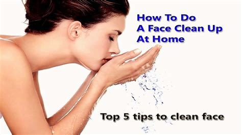 how to clean up how to do a clean up at home top 5 tips to clean