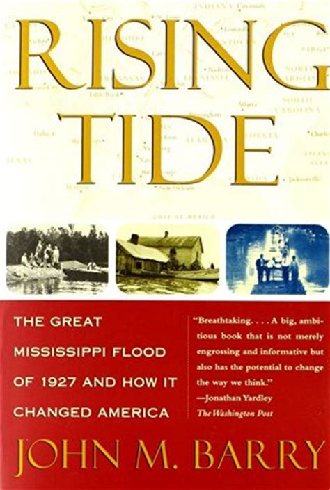 the rising tide books rising tide the great mississippi flood of 1927 and how