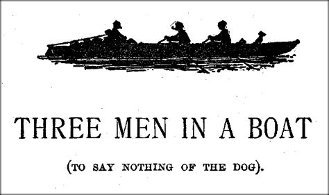 book review three men in a boat by jerome k jerome - Summary Of Novel Three Man In The Boat In English