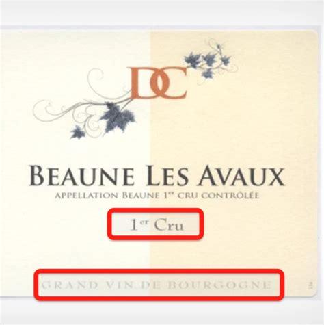bureau les grands crus vins de bourgogne comment bien lire l 233 tiquette