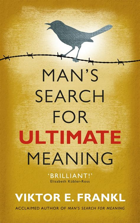 mans search for meaning man s search for ultimate meaning by viktor e frankl penguin books australia