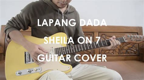 sheila on 7 bertahan disana guitar cover lapang dada sheila on 7 guitar cover youtube