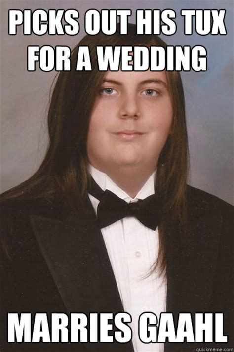 Tuxedo Meme - picks out his tux for a wedding marries gaahl