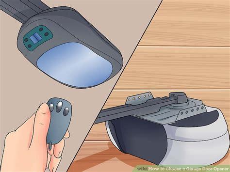 choosing a garage door opener garage door opener how to choose wageuzi