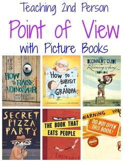 picture books that teach point of view second person point of view in picture books