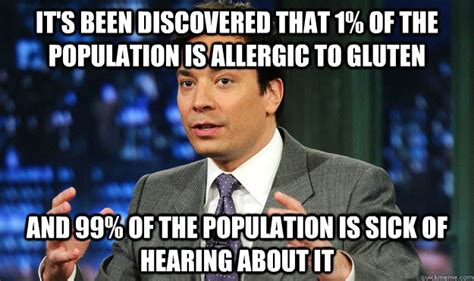 Free Memes - how to become gluten intolerant gomerblog