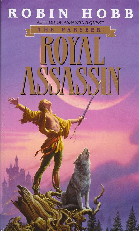 royal assassin the farseer review of royal assassin by robin hobb the illustrated page