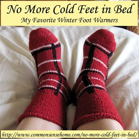 cold feet in bed no more cold feet in bed my favorite winter foot warmers
