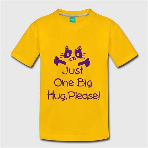 Hug Fairtrade Toddler T Shirts by Just One Big Hug T Shirt Spreadshirt